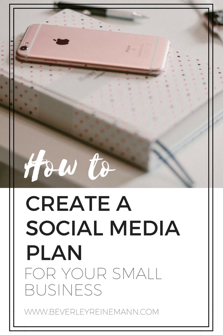 How to Create a Social Media Plan for your Small Business