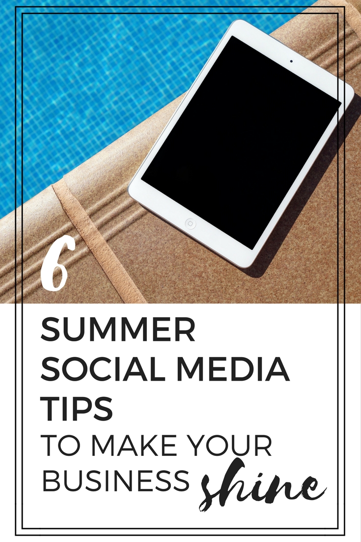 Summer social media tips to make your business shine